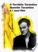 Il Terribile Tarantino
