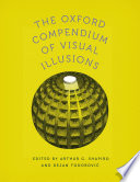 The Oxford Compendium of Visual Illusions