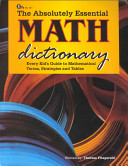 The Absolutely Essential Math Dictionary book
