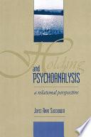 Holding and Psychoanalysis