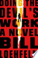 Doing the Devil s Work