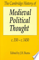 The Cambridge History of Medieval Political Thought C 350 c 1450