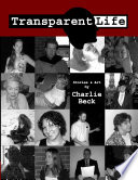 The Collected Transparent Life Volume 1