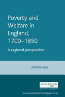 Poverty and welfare in England  1700 1850