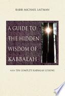 A Guide To Hidden Wisdom Of Kabbalah