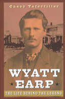 Wyatt Earp : be a more deeply researched and...
