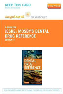 Mosby's Dental Drug Reference - Pageburst E-Book on VitalSource (Retail Access Card)