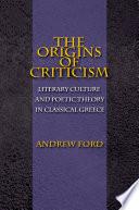 The Origins Of Criticism book