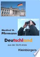 Deutschlandaus der Sicht eines Kleinbürgers