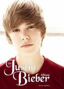 The Justin Bieber Album