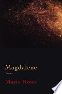 Magdalene  Poems