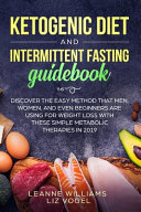 Ketogenic Diet And Intermittent Fasting Guidebook