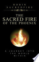 Book The Sacred Fire of the Phoenix