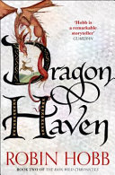 Dragon Haven : passage up the treacherous rain wild river. they...