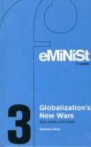 Globalization s New Wars