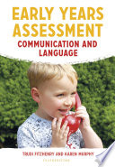 Early Years Assessment  Communication and Language