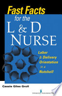 Fast Facts for the L   D Nurse