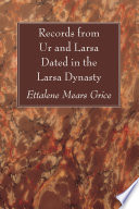 Records from Ur and Larsa Dated in the Larsa Dynasty