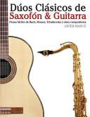 Dúos Clásicos de Saxofón and Guitarra