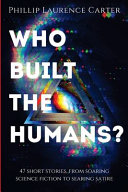 Who Built The Humans  Book PDF