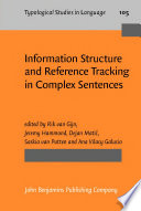 Information Structure and Reference Tracking in Complex Sentences