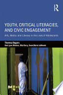 Youth  Critical Literacies  and Civic Engagement