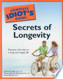 The Complete Idiot S Guide To Secrets Of Longevity