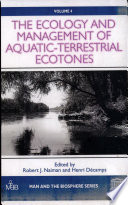 The Ecology and Management of Aquatic Terrestrial Ecotones