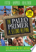 The Paleo Primer  A Second Helping