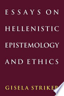 Essays on Hellenistic Epistemology and Ethics