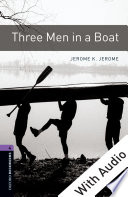 Three Men in a Boat   With Audio Level 4 Oxford Bookworms Library