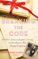 Breaking The Code : two weathered notebooks on her...