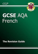 GCSE French AQA Revision Guide