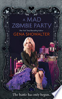 A Mad Zombie Party  The White Rabbit Chronicles Book 4   The White Rabbit Chronicles  Book 4  : dead girlfriend kat comes back as...