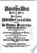 Des schlesischen Adels, anderer Theil, oder Fortsetzung Schlesischer Curiositäten