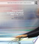 Transport  Climate Change and the City