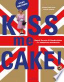 Kiss me Cake!