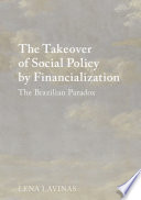 The Takeover of Social Policy by Financialization Book PDF