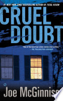 Cruel Doubt : comes a shocking true account of...