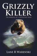 Grizzly Killer