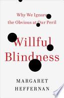 Willful Blindness