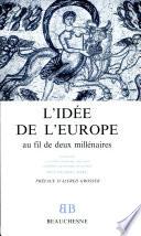 L'idée de l'Europe au fil de deux millénaires
