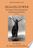Healing Power Ten Steps To Pain Management And Spiritual Evolution Revised