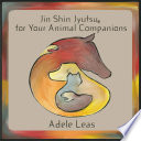 Jin Shin Jyutsu For Your Animal Companions