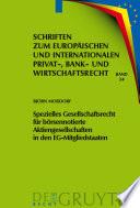 Spezielles Gesellschaftsrecht für börsennotierte Aktiengesellschaften in den EG-Mitgliedstaaten