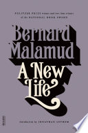 A New Life Malamud S Funniest And Most Embracing Novel