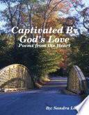 Captivated By God s Love  Poems from the Heart
