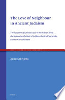 The Love of Neighbour in Ancient Judaism