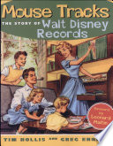Mouse Tracks  The Story of Walt Disney Records