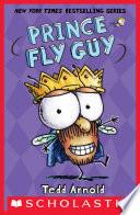 Prince Fly Guy  Fly Guy  15  Book PDF